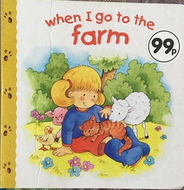 When I Go To The Farm